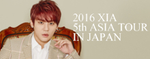 2016 XIA 5th ASIA TOUR CONCERT IN JAPAN