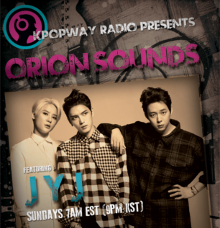 KPOPWAY [ORION SOUNDS] JYJ特集