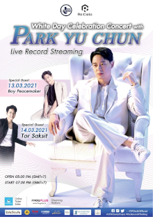White Day Celebration Concert with PARK YU CHUN
